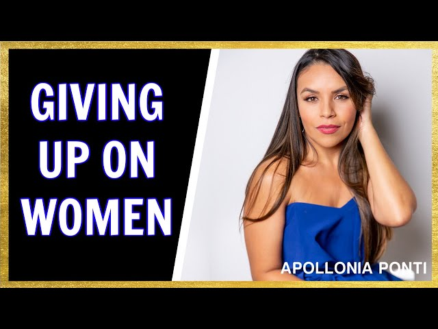 I GIVE UP On Women!   Want To Give Up on Women (WATCH THIS)