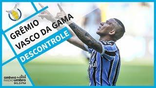 [GRÊMIO RÁDIO UMBRO] Grêmio 2x1 Vasco da Gama (Brasileirão 2018) l GrêmioTV