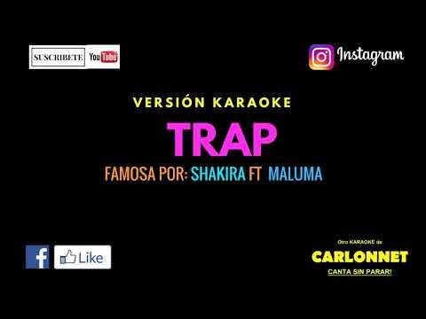 Trap - Shakira ft Maluma Karaoke