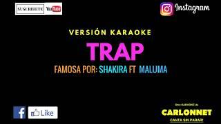 Trap - Shakira ft Maluma (Karaoke)