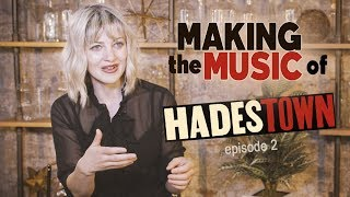 Making the Music: Anaïs Mitchell on the Creation of