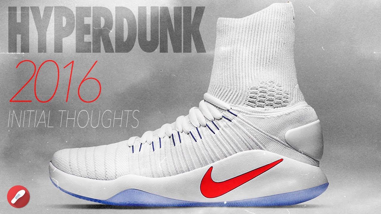 243ce1d13c539 Nike Hyperdunk 2016 Initial Thoughts! Elite - YouTube