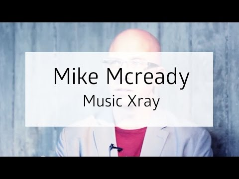 SAtN18: Music Xray - How Does It Work For Artists And Music Professionals? (Mike McCready)