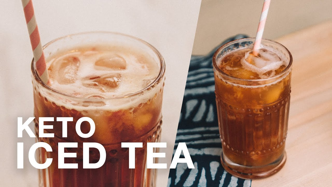 does iced tea work in the keto diet