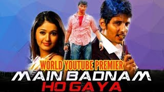 Main Badnaam Ho Gaya (Kacheri Arambam)  Action Hindi Dubbed Movie | Jiiva, Poonam Bajwa