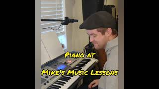 Piano Lessons at Mike's Music Lessons LLC!