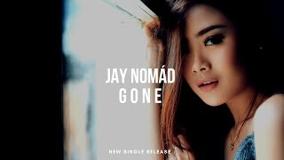 Baixar Jay Nomád - Gone (Lyric Video)