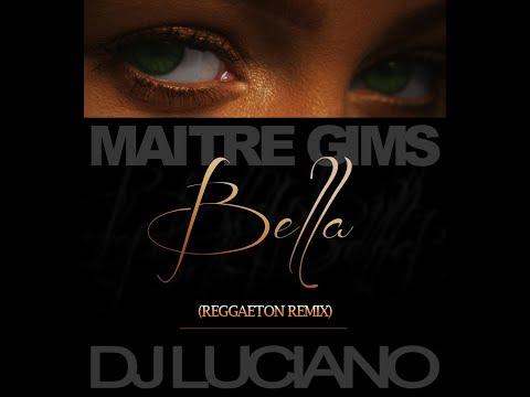 Maitre Gims - Bella (Reggaeton remix)