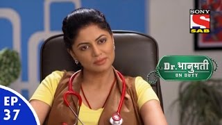 Dr. Bhanumati On Duty - डॉ. भानुमति ऑन ड्यूटी - Episode 37 - 27th July, 2016