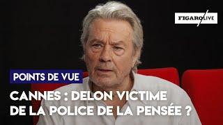 Cannes : Delon victime de la police de la pensée ?