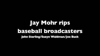 Jay Mohr rips baseball broadcasters