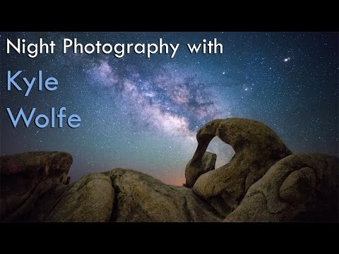 Night Photography & KYLE WOLFE-LIVE!