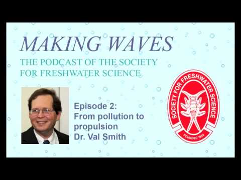 Making Waves - Ep. 2: From Pollution to Propulsion with Dr. Val Smith
