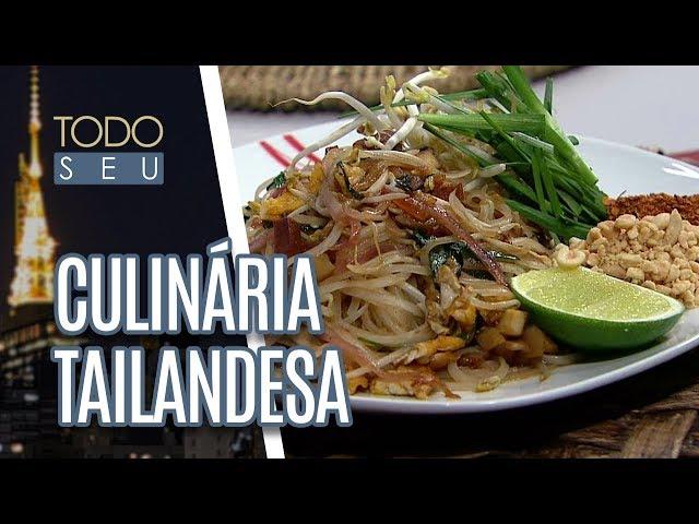 Prato típico da culinária tailandesa | Chef Maurício Santi - Todo Seu (20/07/18)