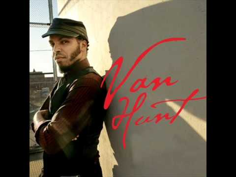 Van Hunt - What Can I Say (For Millicent)
