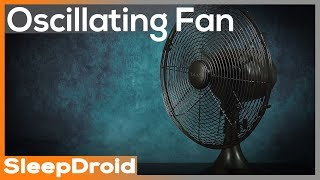 ►Oscillating Fan Noise, Stereo Video. Rotating Fan White Noise. ASMR Oscillating Fan for Sleeping