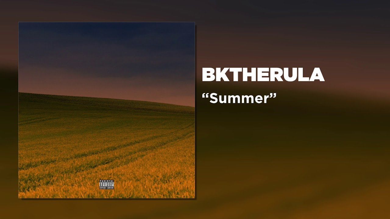 BKTHERULA - Summer (Official Audio)