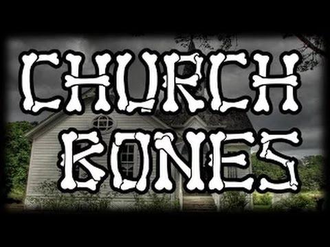 DANNY CASTLE - CHURCH BONES!!
