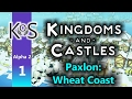 Kingdoms & Castles (Alpha 2) Ep 1: The New Alpha 2 - First Look - Let's Play, Gameplay