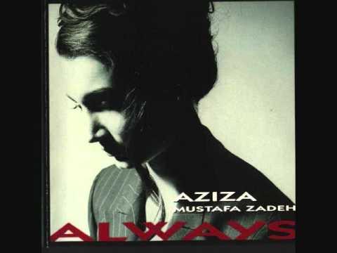 Aziza Mustafa Zadeh - I Don't Know