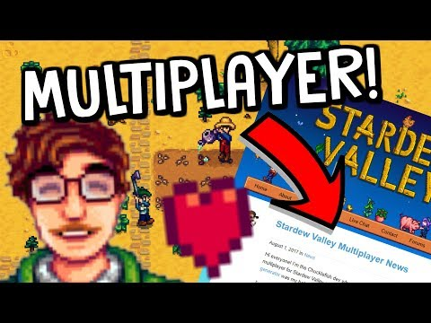 OMG MULTIPLAYER IS COMING! - *FINALLY!* - Release Date & News! - Stardew Valley