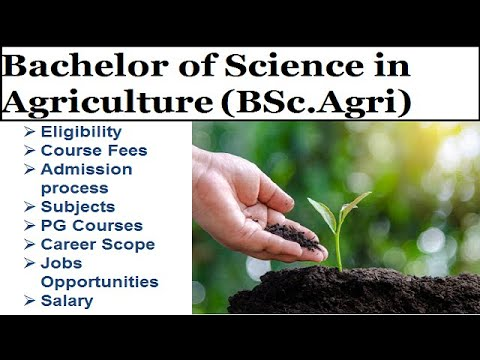 BSc Agriculture Course Details  Best Courses After 12th Science   Bachelor Of Agriculture