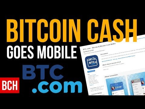 Bitcoin Cash Goes Mobile - App Wallet For IOS And Android