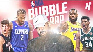 If Drake Made An NBA Bubble Song (Ft. LeBron, Kawhi, Giannis, & Tyler Herro)