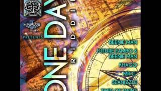 One Day Riddim Beenie Man, Fambo , Khago,  Mr. G (DJ III Aka LJ)