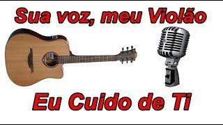 Baixar Sua voz, meu Violão. Eu Cuido de Ti - Amanda Wanessa. (Karaokê Violão)
