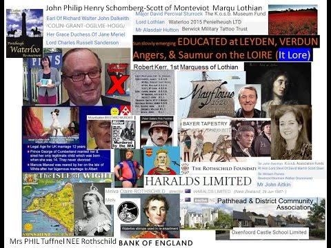 Ancram 2 T Moore Howard of Norfolk Qu Vic's Rothschild Bastards Waterloo BofE Piso Pilgrims