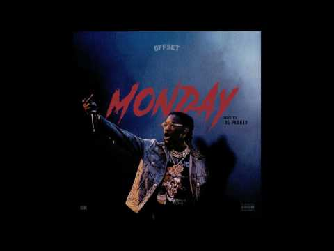 Offset - Monday (Prod.OG Parker x Deko)