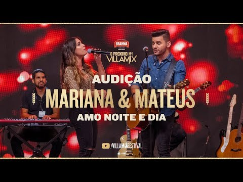 Mariana e Mateus – Amo noite e dia ProximoN1 VillaMix – Audição