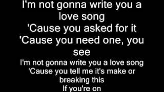 i'm not going to write you a love song lyrics