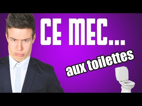 CE MEC... - Aux toilettes