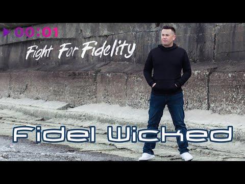 Fidel Wicked - Fight For Fidelity | Album | 2020