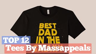 Top 12 Tees By Massappeals // Graphic T-Shirts Best Sellers