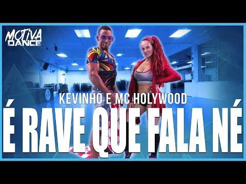 É Rave Que Fala Né - Kevinho e MC Hollywood  Motiva Dance Coreografia
