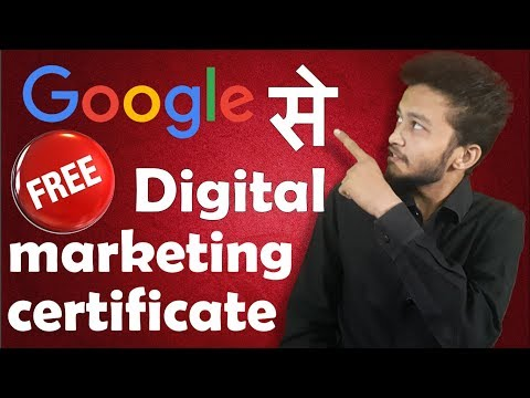 {HINDI} free online digital marketing courses with certificates || marketing certification by google