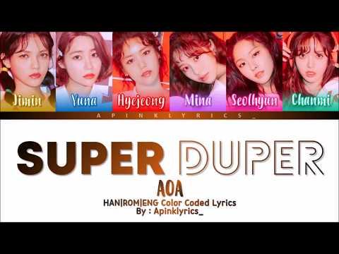 AOA(에이오에이) - Super Duper [HAN|ROM|ENG] Color Coded Lyrics