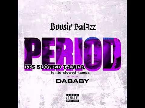 Boosie Badazz, DaBaby – Period #slowed