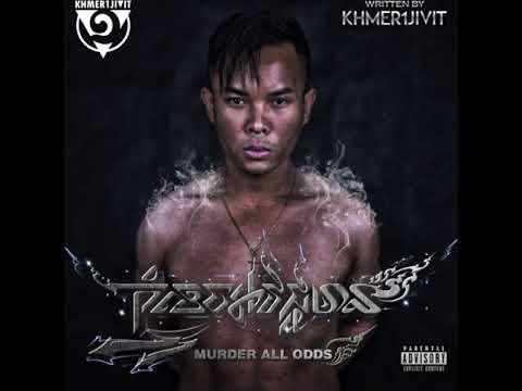 NEW Khmer1Jivit Song MURDER ALL ODDS  (Beat By: Sean Patrick) [ DIRTY VERSION ]
