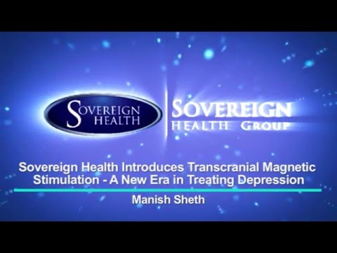 Sovereign Health Introduces Transcranial Magnetic Stimulation  A New Era in Treating Depression