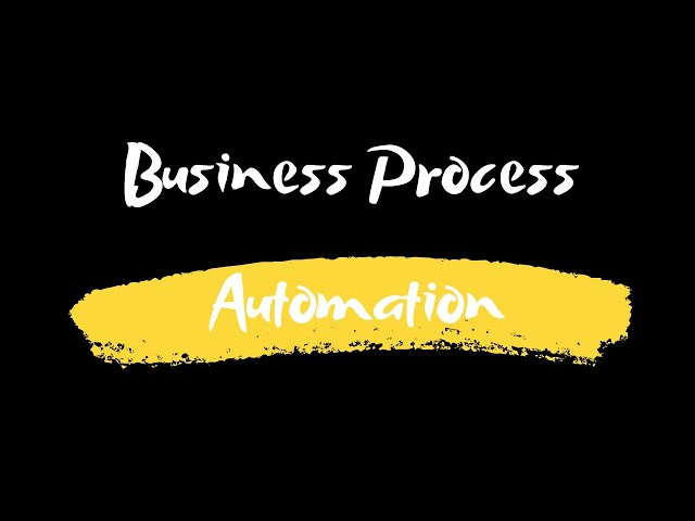 CA IPCC IT: Lecture 25: Business Process Automation