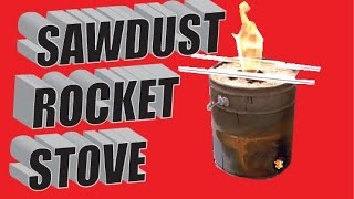 Sawdust Stove Rocket Stove Build QUICK AND EASY