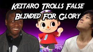Keitaro trolls False - Blinded For Glory