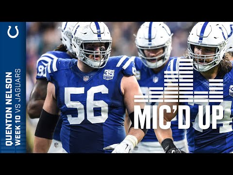 Quenton Nelson Mic'd Up Against The Jaguars