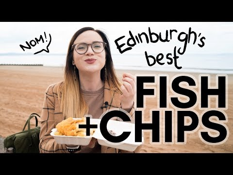 Where To Get BEST Chip Shop FISH & CHIPS In EDINBURGH? An Oily Taste Test!