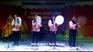 2015 Pursaklar Belediyesi Ramazan Konseri - Gönül Erleri ilahi Grubu.