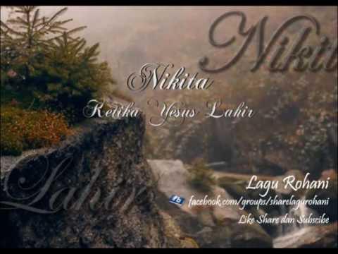 Ketika Yesus Lahir - Nikita
